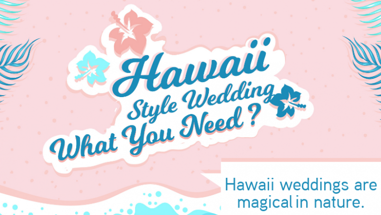 Hawaii Style wedding: What you need?